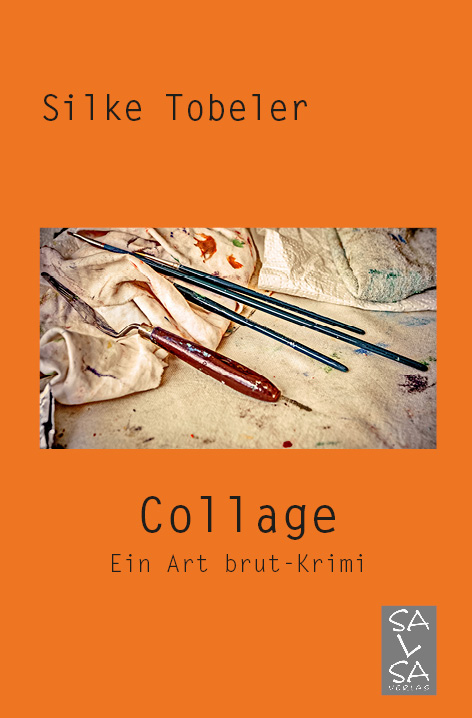 collage-art-brut-krimi-silke-tobeler-dada-schwitters-front